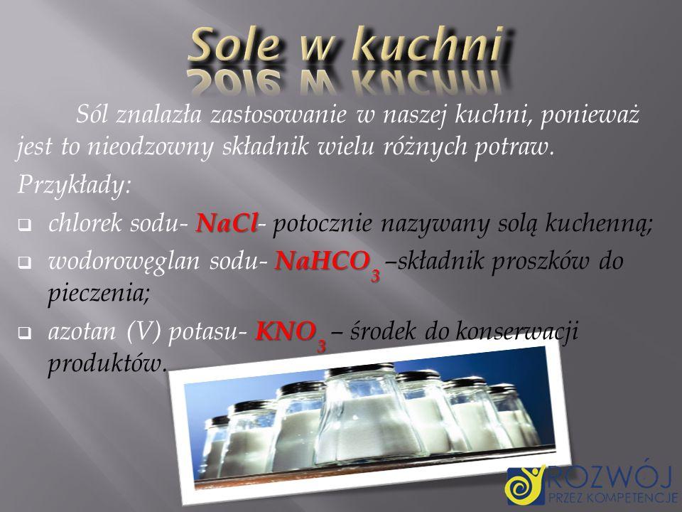 Sole w kuchni Sól znalazła zastosowanie w naszej kuchni, ponieważ jest to nieodzowny składnik wielu różnych potraw.