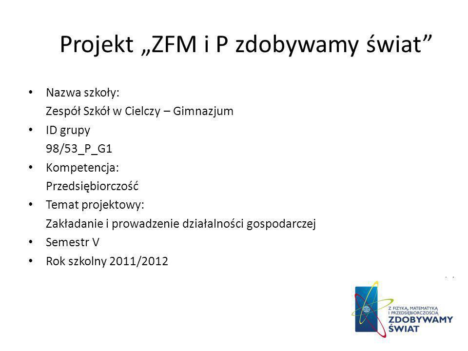 """Projekt """"ZFM i P zdobywamy świat"""