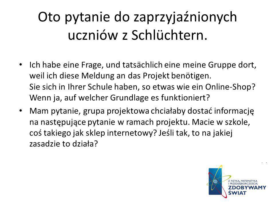 Oto pytanie do zaprzyjaźnionych uczniów z Schlüchtern.