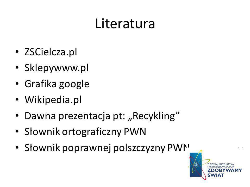 Literatura ZSCielcza.pl Sklepywww.pl Grafika google Wikipedia.pl