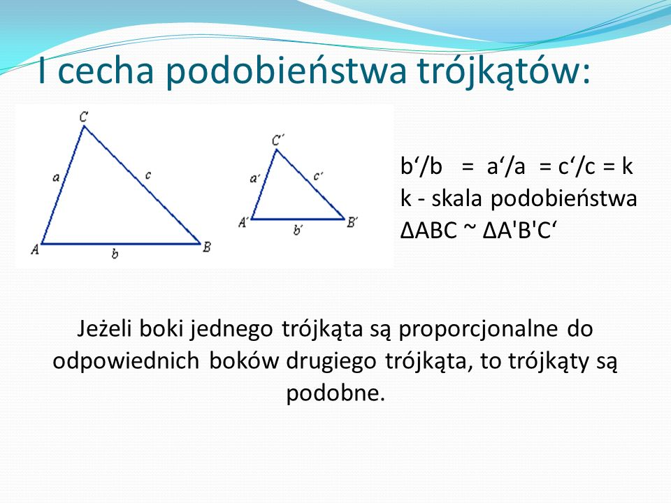 I cecha podobieństwa trójkątów: