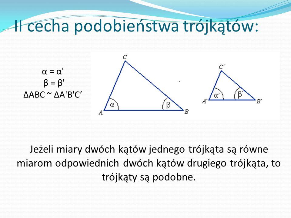 II cecha podobieństwa trójkątów:
