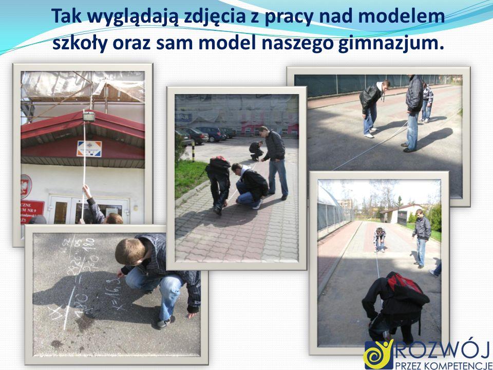 Tak wyglądają zdjęcia z pracy nad modelem szkoły oraz sam model naszego gimnazjum.