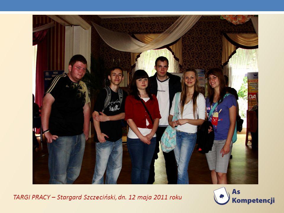 TARGI PRACY – Stargard Szczeciński, dn. 12 maja 2011 roku