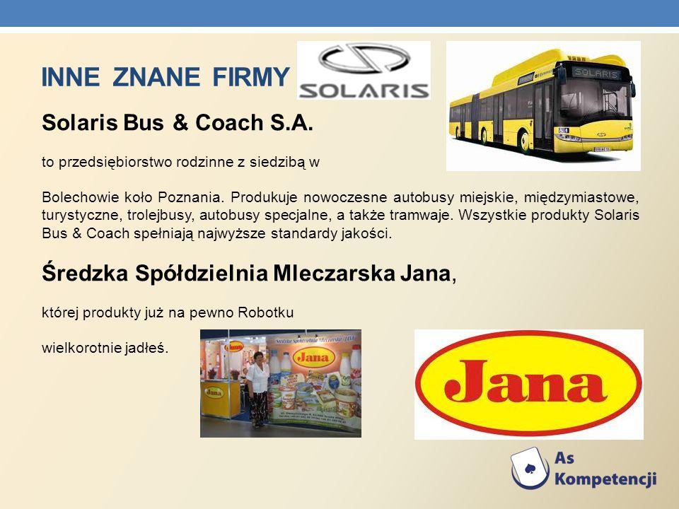 Inne znane firmy Solaris Bus & Coach S.A.