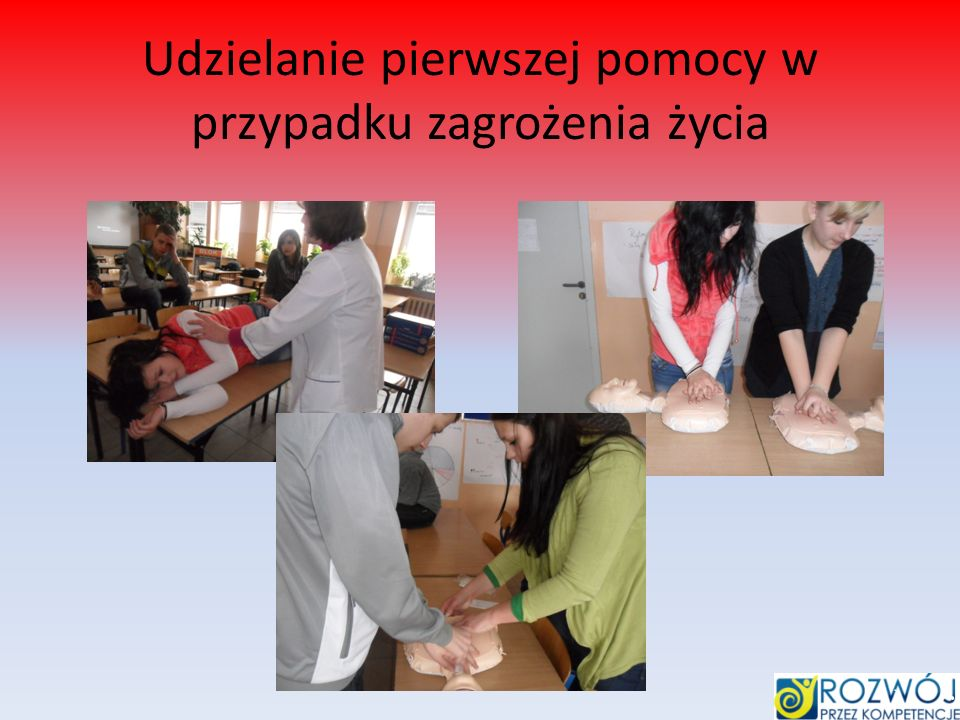 Udzielanie pierwszej pomocy w przypadku zagrożenia życia