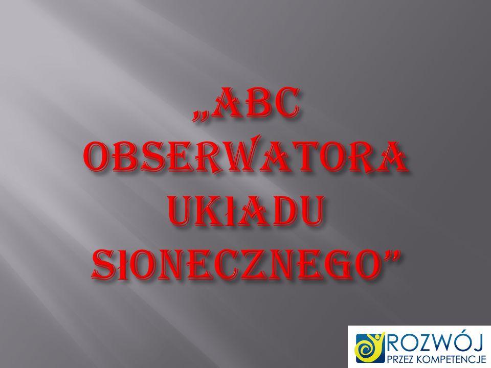 """""""ABC obserwatora Układu Słonecznego"""