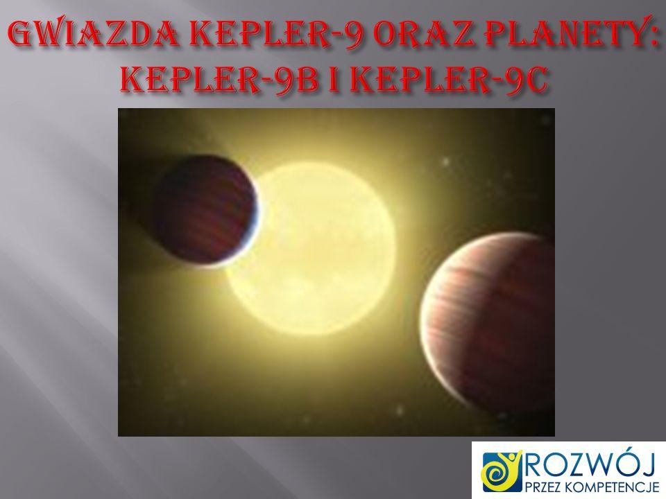Gwiazda Kepler-9 oraz planety: Kepler-9b i Kepler-9c