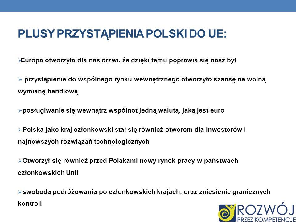 plusy przystąpienia Polski do UE: