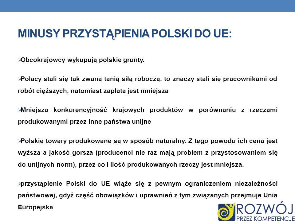 minusy przystąpienia Polski do UE:
