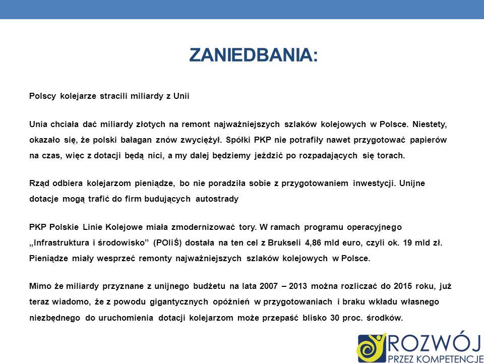 ZANIEDBANIA: Polscy kolejarze stracili miliardy z Unii