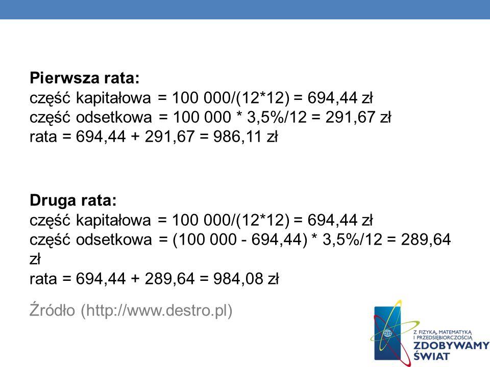 Pierwsza rata: część kapitałowa = 100 000/(12