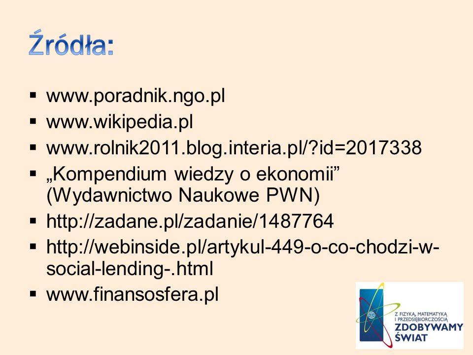 Źródła: www.poradnik.ngo.pl www.wikipedia.pl
