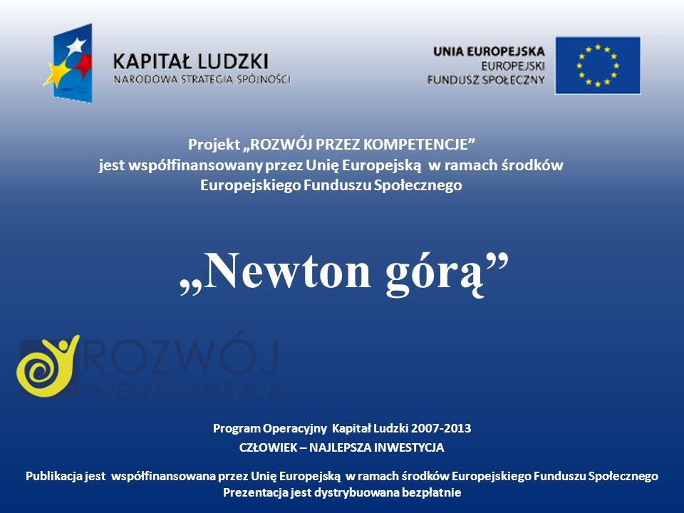 """""""Newton górą"""