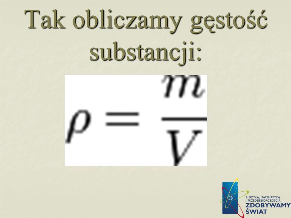 Tak obliczamy gęstość substancji: