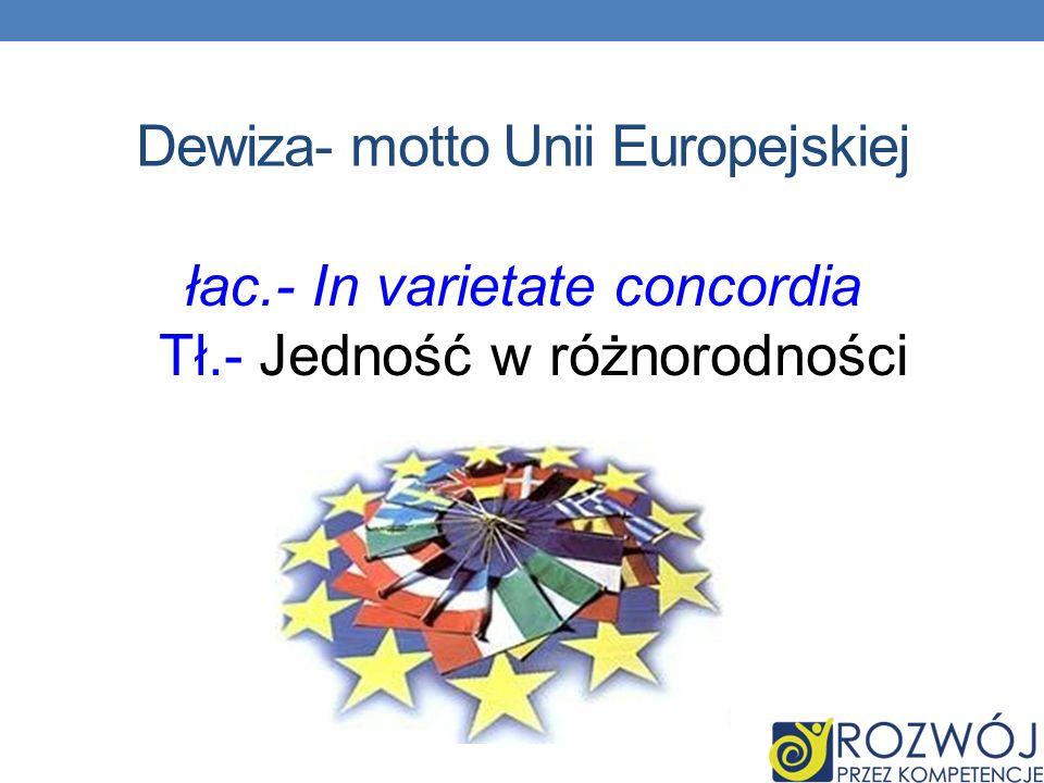 Dewiza- motto Unii Europejskiej