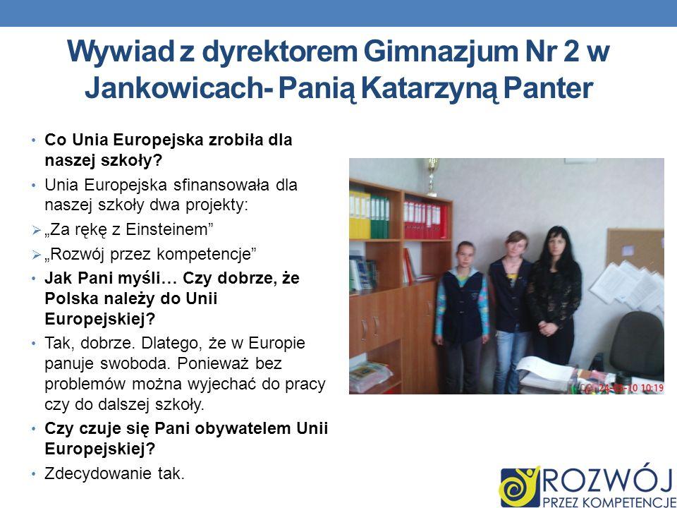 Wywiad z dyrektorem Gimnazjum Nr 2 w Jankowicach- Panią Katarzyną Panter