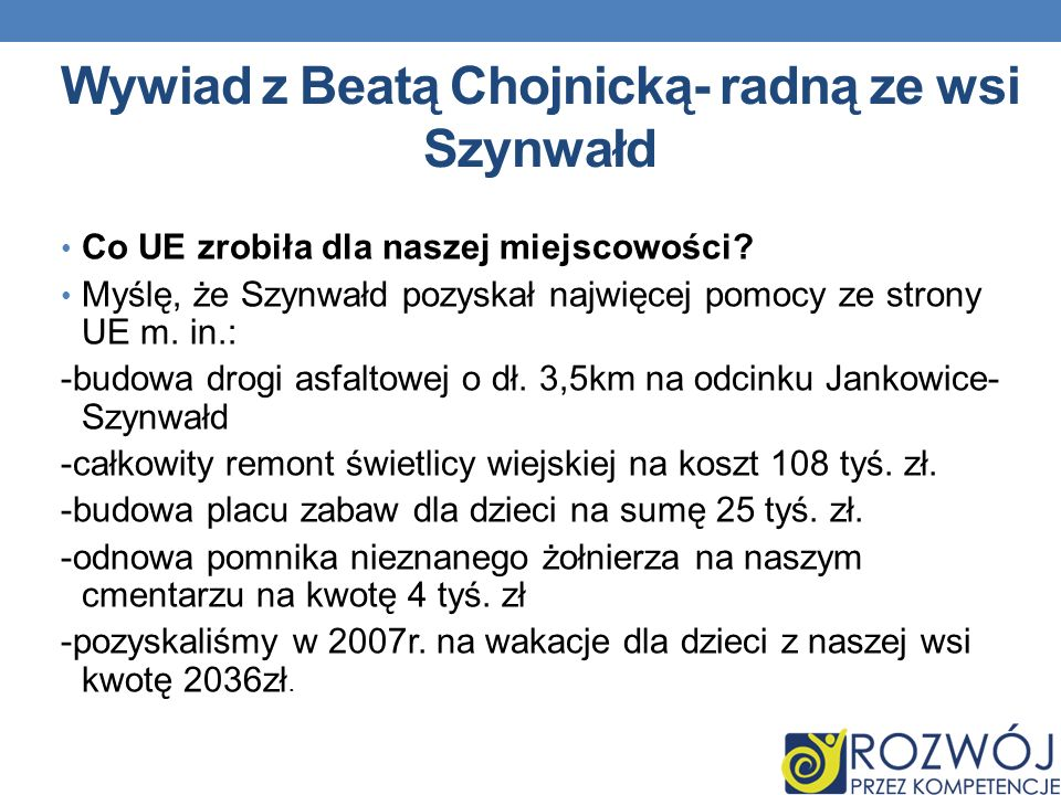 Wywiad z Beatą Chojnicką- radną ze wsi Szynwałd