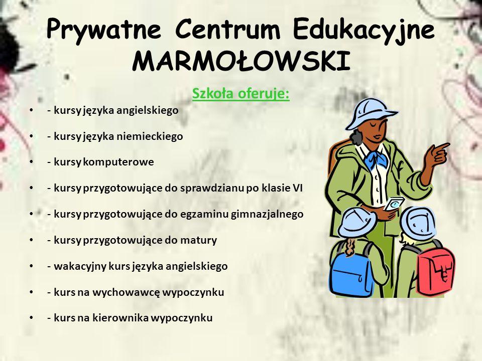 Prywatne Centrum Edukacyjne MARMOŁOWSKI
