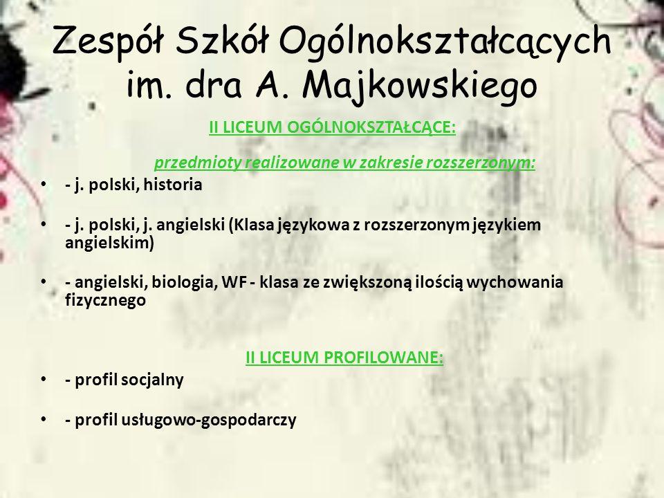 Zespół Szkół Ogólnokształcących im. dra A. Majkowskiego