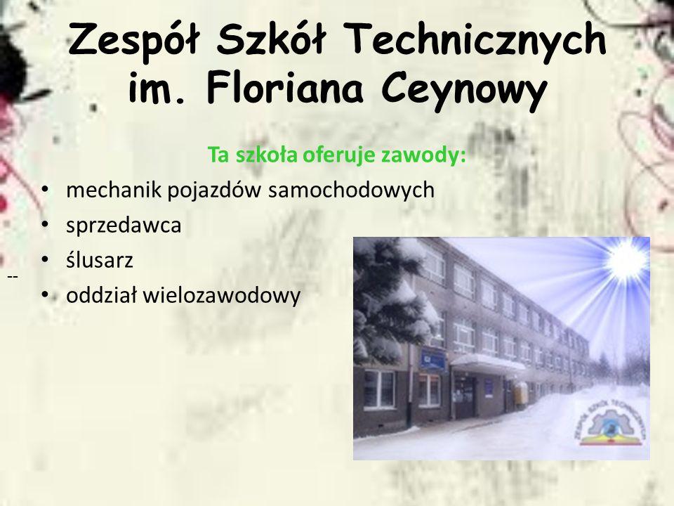 Zespół Szkół Technicznych im. Floriana Ceynowy