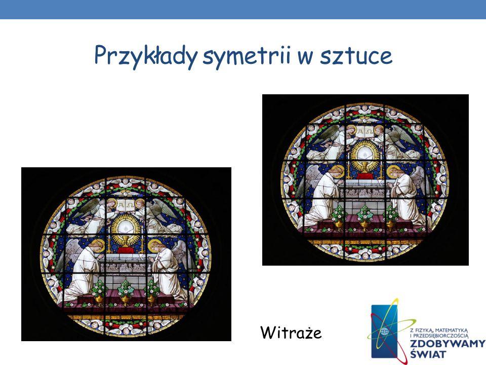 Przykłady symetrii w sztuce