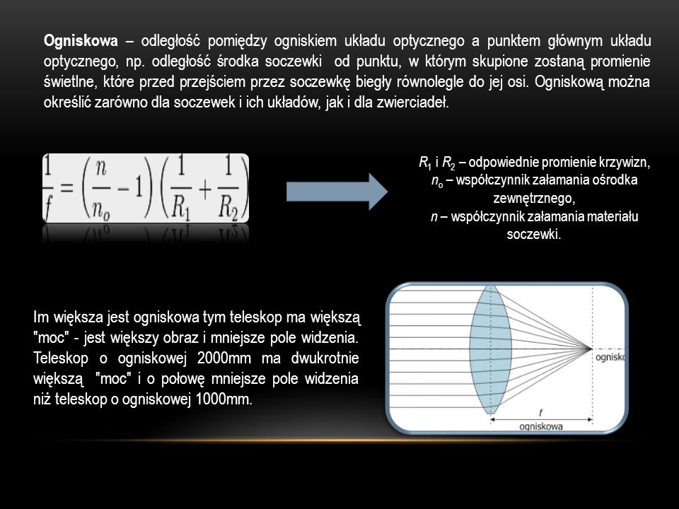 Ogniskowa – odległość pomiędzy ogniskiem układu optycznego a punktem głównym układu optycznego, np. odległość środka soczewki od punktu, w którym skupione zostaną promienie świetlne, które przed przejściem przez soczewkę biegły równolegle do jej osi. Ogniskową można określić zarówno dla soczewek i ich układów, jak i dla zwierciadeł.
