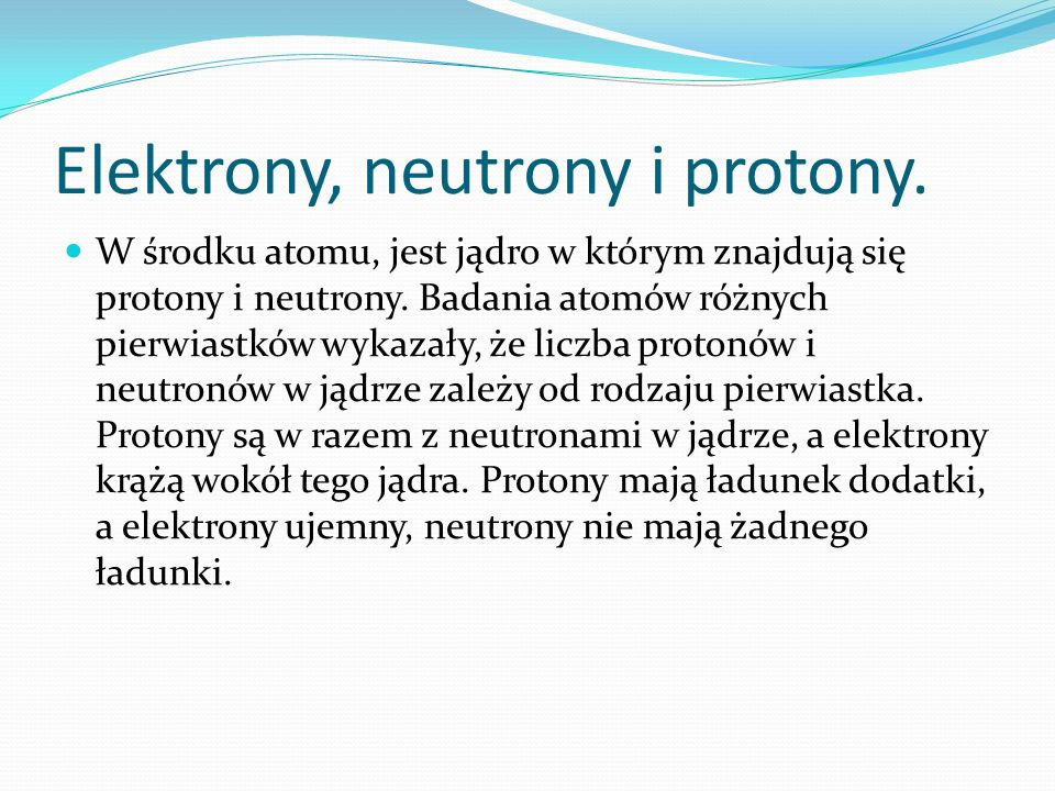Elektrony, neutrony i protony.