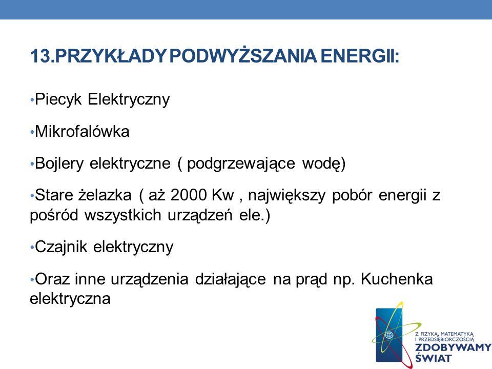 13.PRZYKŁADY PODWYŻSZANIA ENERGII: