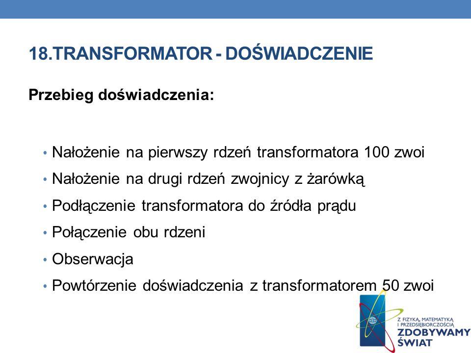 18.TRANSFORMATOR - DOŚWIADCZENIE
