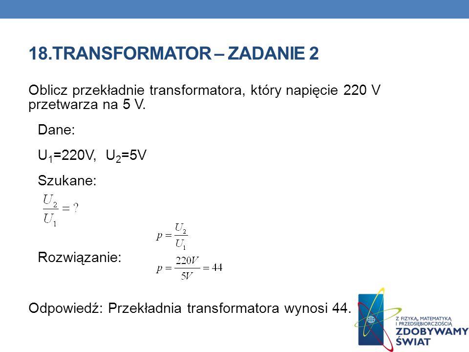 18.TRANSFORMATOR – ZADANIE 2