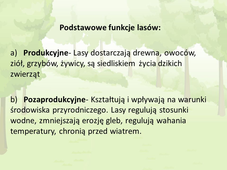 Podstawowe funkcje lasów: