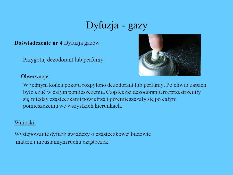 Dyfuzja - gazy Doświadczenie nr 4 Dyfuzja gazów