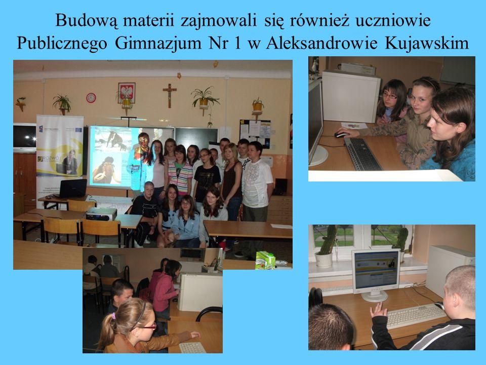 Budową materii zajmowali się również uczniowie Publicznego Gimnazjum Nr 1 w Aleksandrowie Kujawskim