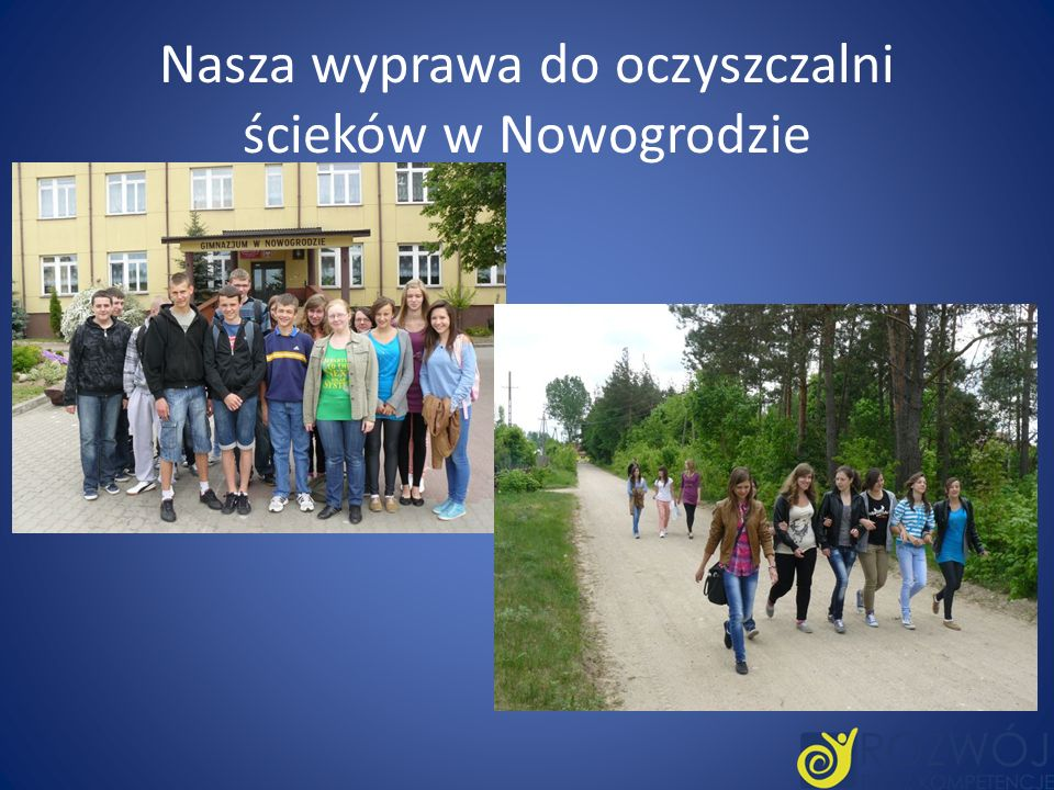 Nasza wyprawa do oczyszczalni ścieków w Nowogrodzie