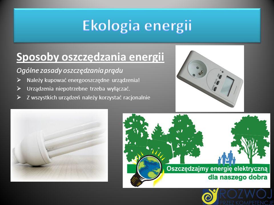 Ekologia energii Sposoby oszczędzania energii