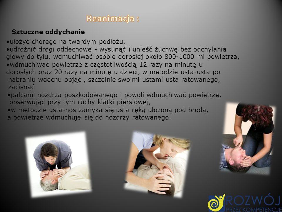 Reanimacja : Sztuczne oddychanie ułożyć chorego na twardym podłożu,