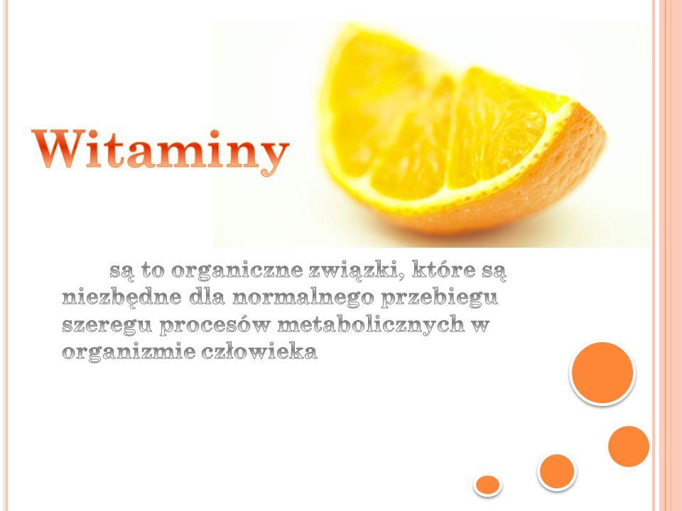 Witaminy są to organiczne związki, które są niezbędne dla normalnego przebiegu szeregu procesów metabolicznych w organizmie człowieka.