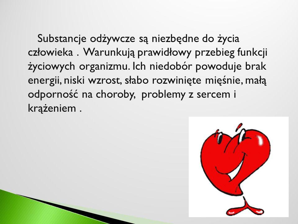 Substancje odżywcze są niezbędne do życia człowieka
