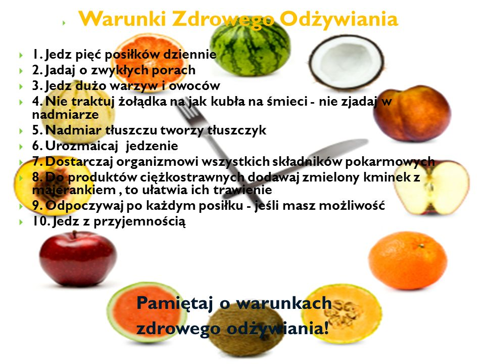 Warunki Zdrowego Odżywiania