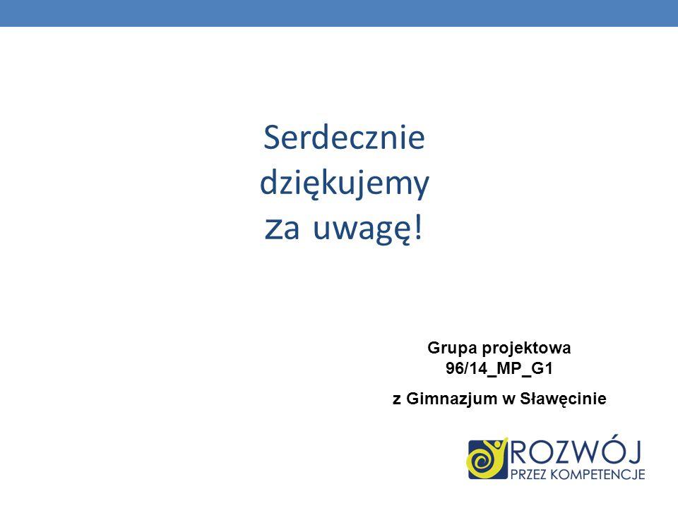 Grupa projektowa 96/14_MP_G1 z Gimnazjum w Sławęcinie
