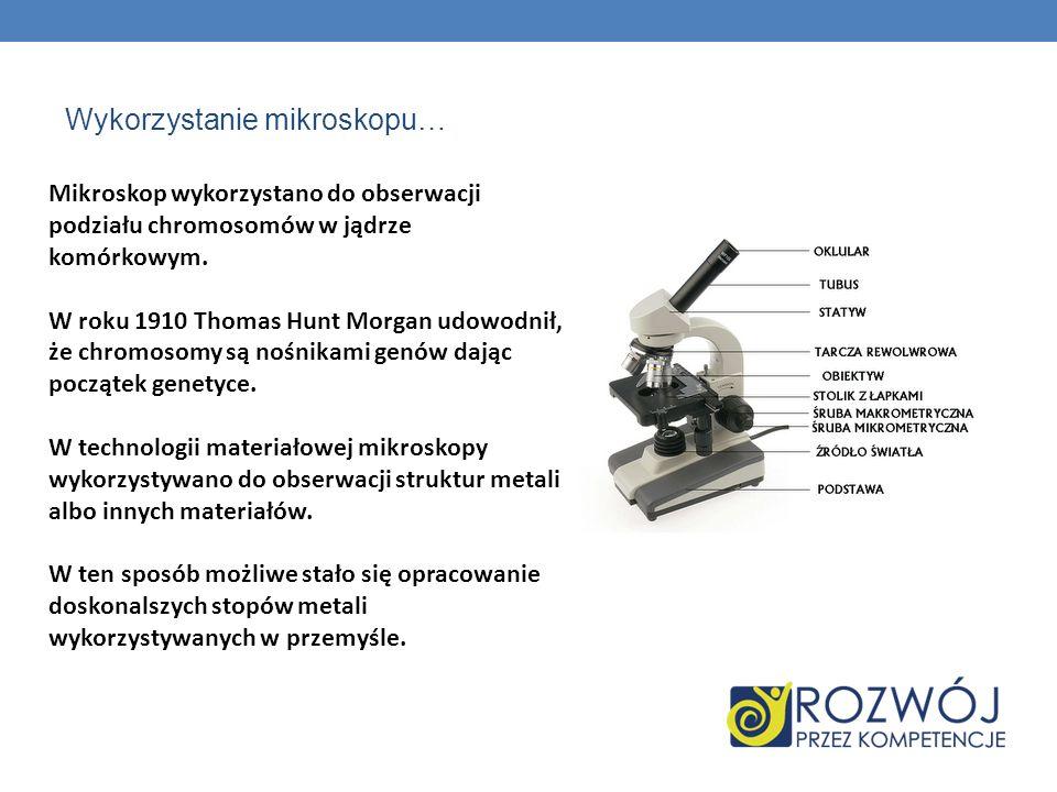 Wykorzystanie mikroskopu…
