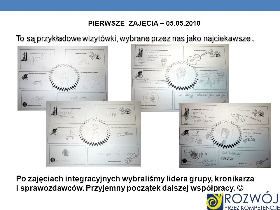 PIERWSZE ZAJĘCIA – 05.05.2010