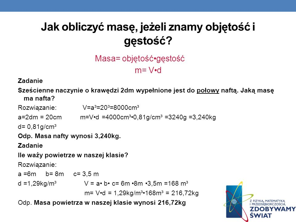 Jak obliczyć masę, jeżeli znamy objętość i gęstość