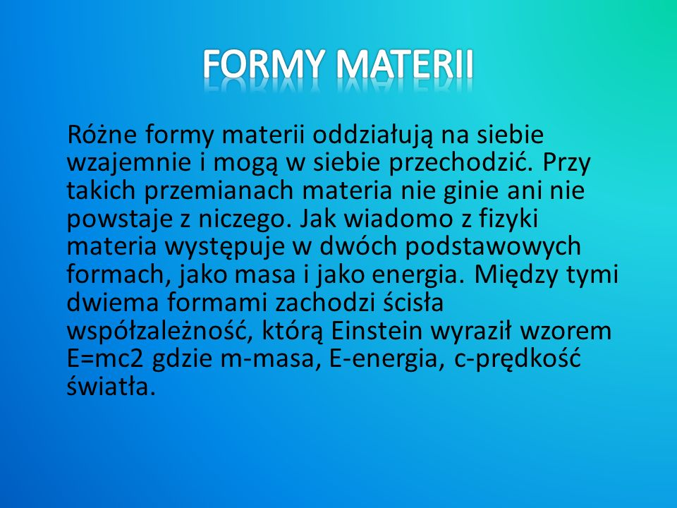 FORMY MATERII