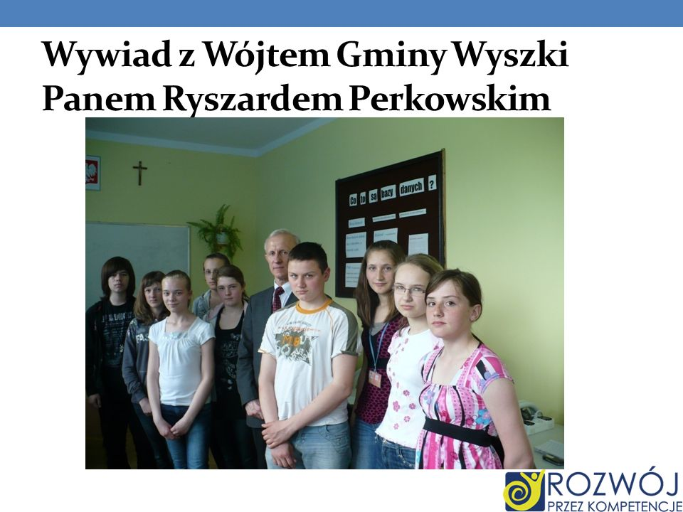 Wywiad z Wójtem Gminy Wyszki Panem Ryszardem Perkowskim