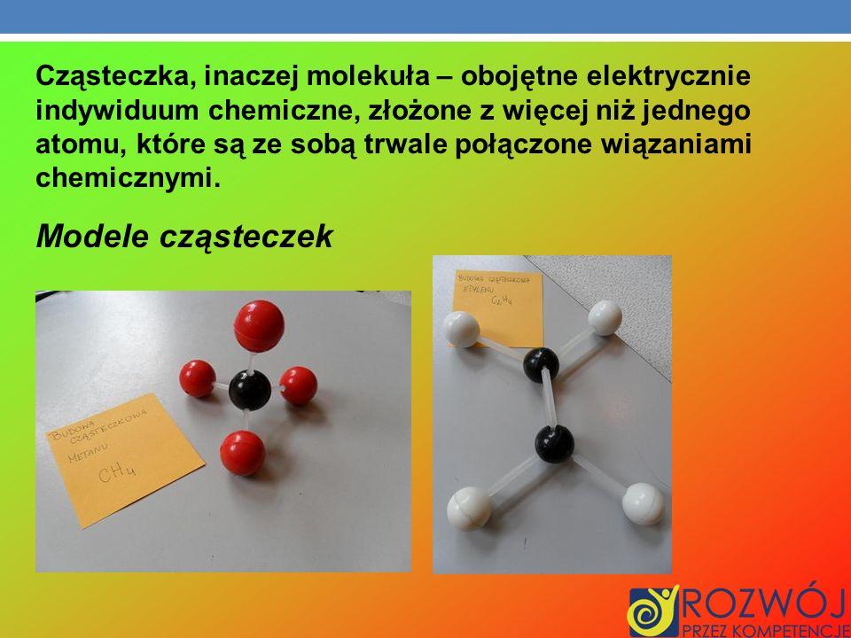 Cząsteczka, inaczej molekuła – obojętne elektrycznie indywiduum chemiczne, złożone z więcej niż jednego atomu, które są ze sobą trwale połączone wiązaniami chemicznymi.
