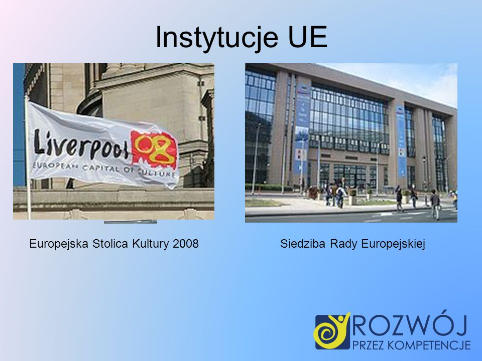 Instytucje UE Europejska Stolica Kultury 2008