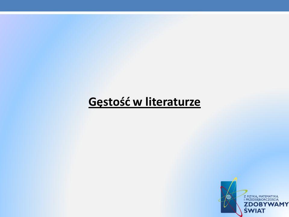 Gęstość w literaturze