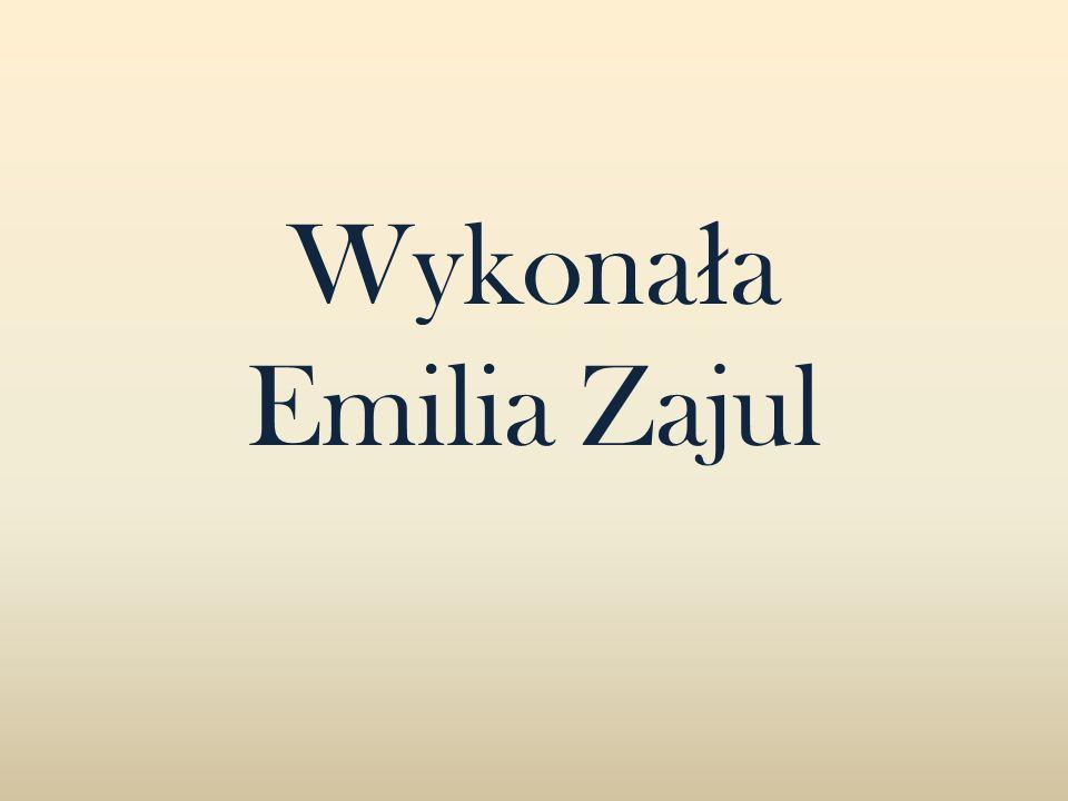 Wykonała Emilia Zajul